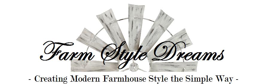Farm Style Dreams